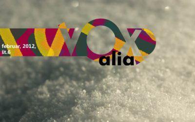 Vox Alia, Februar 2012