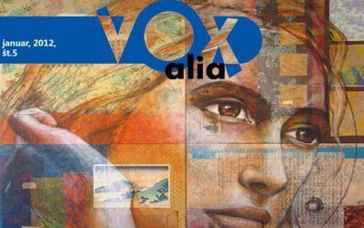 Vox Alia, Januar 2012