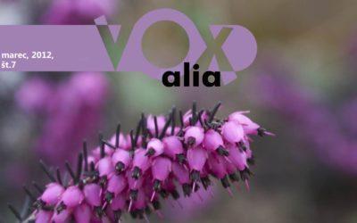 Vox Alia, Marec 2012