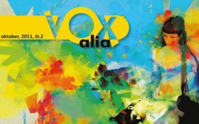 Vox Alia, Oktober 2011